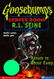 Return to Ghost Camp (Goosebumps Series 2000, No 19)