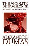 Le Vicomte de Bragelonne, Alexandre Dumas, 1592248209