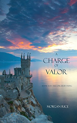 A Charge of Valor (Sorcerer's Ring)