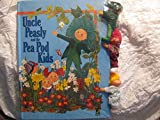 img - for Uncle Peasly and the Pea Pod Kids/Book and Doll book / textbook / text book