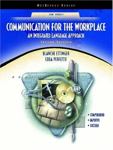 Communication for the Workplace: An Integrated Language Approach (NetEffect Series) (2nd Edition)