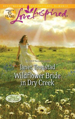Wildflower Bride in Dry Creek (Return to Dry Creek)