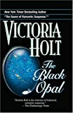 The Black Opal, Victoria Holt, 0345483073