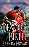 Of Noble Birth, Brenda Novak, 0061098590