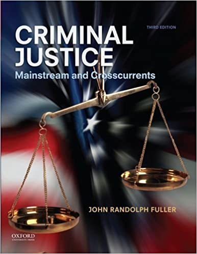 Book Criminal Justice: Mainstream and Crosscurrents by John Randolph Fuller (2013-07-19)