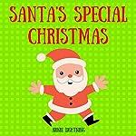 Santa's Special Christmas | Arnie Lightning