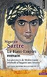 Nouvelle histoire de l'Antiquité, 9 : Le Haut-Empire romain : Les provinces de Méditerranée orientale d'Auguste aux Sévères