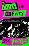 The Filth and the Fury, The Sex Pistols and The Sex, 0312264941
