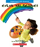 Color Me Science, , 0531185419