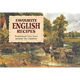 Favourite English Recipes: Traditional Fare from Around the Counties (Favourite Recipes)
