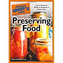 The Complete Idiot's Guide to Preserving Food (Complete Idiot's Guides)