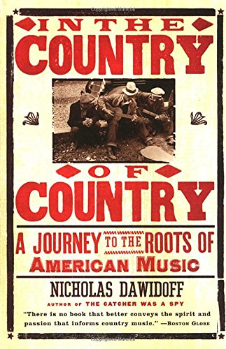 Search : In the Country of Country: A Journey to the Roots of American Music