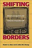 Shifting Borders, Kent A. Ono and John M. Sloop, 1566399165