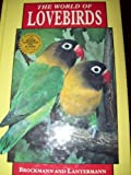 The World of Lovebirds