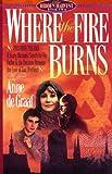 Where the Fire Burns (Hidden Harvest, Book 2)