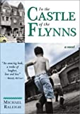In the Castle of the Flynns, Michael Raleigh, 1570717974