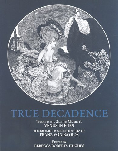 True Decadence: Venus In Furs pdf
