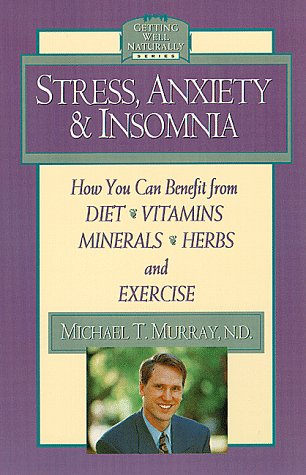 Stress, Anxiety & Insomnia (Getting Well -