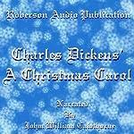 A Christmas Carol [Roberson Audio Version]   Charles Dickens