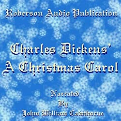 A Christmas Carol [Roberson Audio Version]