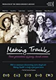 Making Trouble: Three Generations of Funny Jewish Women