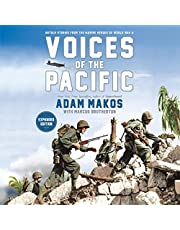 Voices of the Pacific, Expanded Edition: Untold Stories from the Marine Heroes of World War II