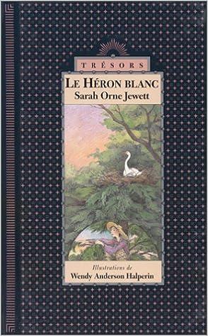 Livres Le héron blanc pdf, epub