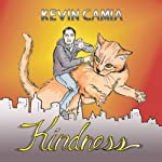 Kindness | Kevin Camia