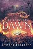 Dawn (Hero Society Book 1)