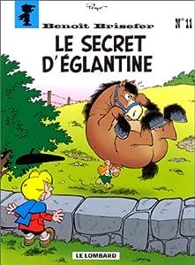 "Afficher ""Benoit brisefer-11- le secret d'eglantine"""
