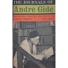 The Journals of Andre Gide: Volume 1 (A Vintage Book K33A)