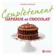 Gâteaux au chocolat (Complètement) (French Edition)