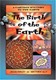 The Birth of the Earth, Jacqui Bailey, 1553370716