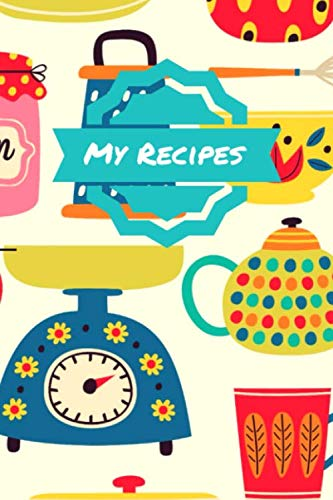 """My Recipes: Recipe Journal/Book/Notebook - 120 Recipe Pages (6"""" X 9"""") - Vintage Kitchen Pattern by Recipe Journal Concepts"""