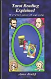 Tarot Reading Explained, James Ricklef, 1466379804