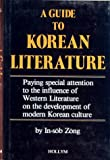 A Guide to Korean Literature, In-sob Zong, 0930878299
