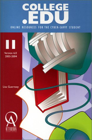 College.Edu: Online Resources for the Cyber Savvy Student (College.Edu: Online Resources for the Cyber Savvy Student, 4.0)