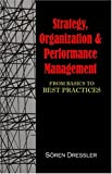 Strategy, Organizational Effectiveness and Performance Management, Soeren Dressler, 1581125321