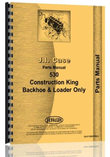 (Case 530CK (Backhoe & Loader Only) Parts Manual)