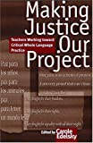Making Justice Our Project