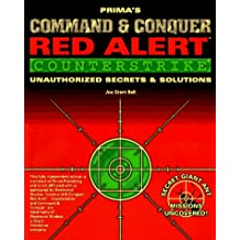 Command & Conquer: Red Alert - Counterstrike: Unauthorized Secrets and Solutions