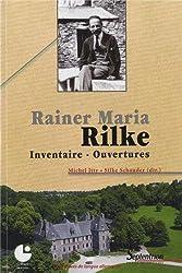 Rainer Maria Rilke : Inventaire - Ouvertures