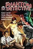The Phantom Detective Volume One (Volume 1)
