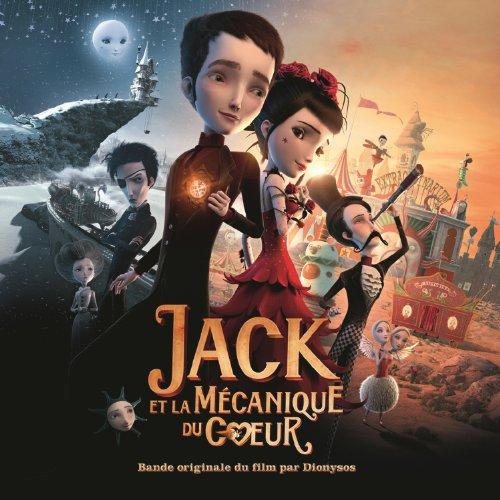 Jack Et La Mécanique Du Coeur ...