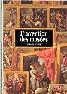 L'Invention des musées par Schaer