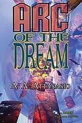 Arc of the Dream - A RADIX Tetrad Novel