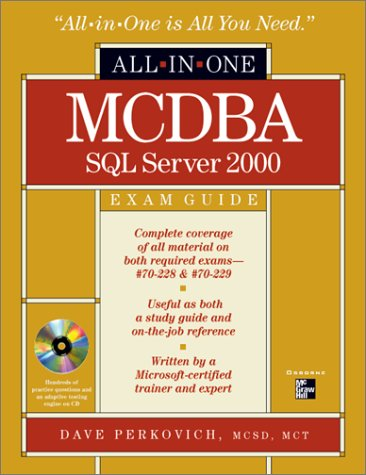 MCDBA SQL Server 2000 All-in-One Exam Guide (Book/CD Set)