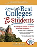 America's Best Colleges for B Students: A College