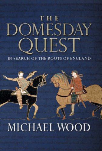 Domesday: In Search of the Roots of England