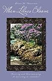 When Lilacs Bloom, Diane M. Waterman, 1491703474